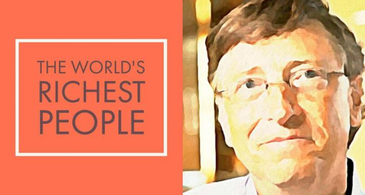Richest People of the World 2018
